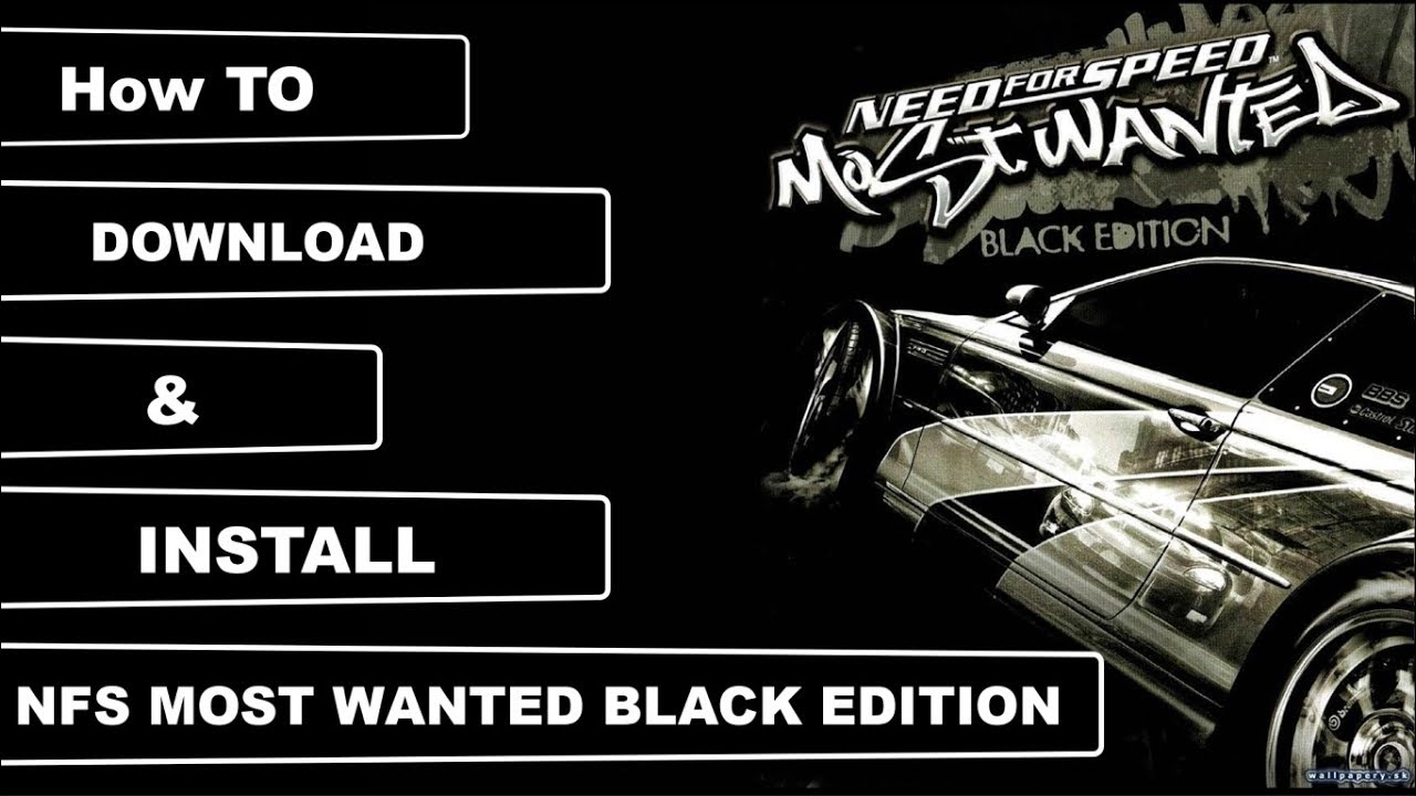 How To Download Install Nfs Most Wanted Black Edition Urdu Hindi